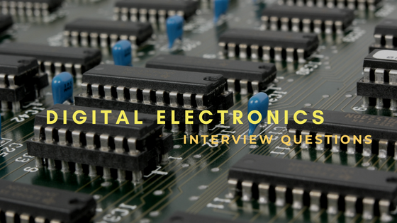 21 Digital Electronics Interview Questions and Answers